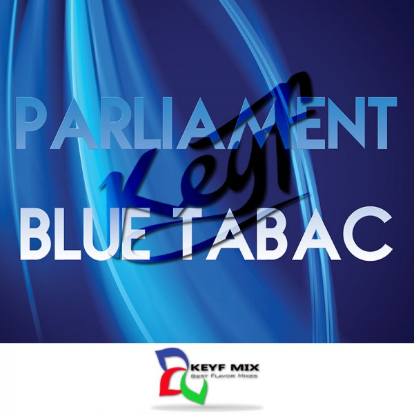 Keyf Mix Parliament Blue Tabac - 10ml Dolum Aroma